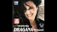 Dragana Mirkovic-zlatna kolekcija 1-the best of