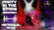 • Omnipony - Party in the Stars ( Nexaka Remix ) /dubstep/