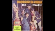The Intruders - Cowboys to Girls 1968