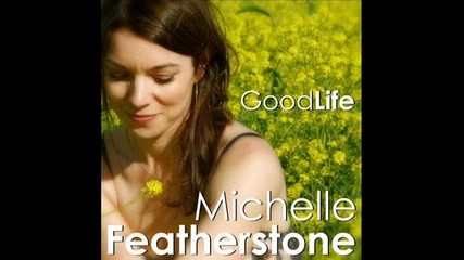 Michelle Featherstone - God bless the child