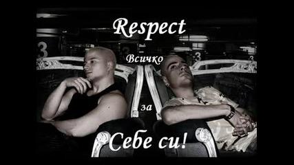 Respect - Всичко за себе си с текст
