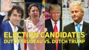 Why two Dutch candidates look familiar to the world!