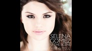 13. Tell me Something I dont know - Selena Gomez & The Scene - Kiss & Tell