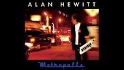 Alan Hewitt - Metropolis - 05 - Hot Fun In The Summertime 1996