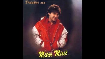Mitar Miric - Vezite mi oci - (Audio 1995) HD