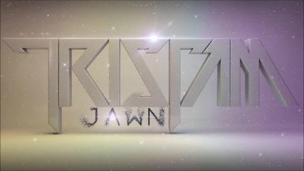 Tristam - Jawn