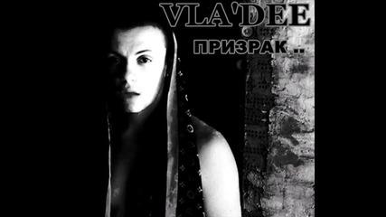 [ New 2011 ] Vla'dee - Призрак..