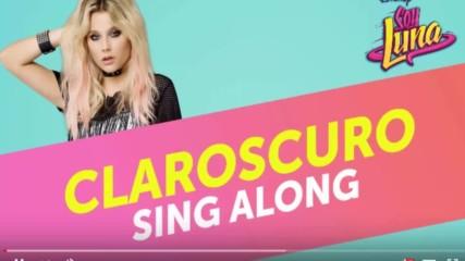 Elenco de Soy Luna - Claroscuro Sing Along From Soy Luna - Modo Amar
