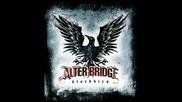 Alter Bridge - Ties That Bind