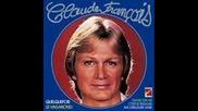 Claude Francois--laisse Une Chance A Notre Amour 1976