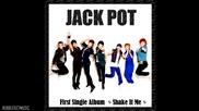 Jackpot - Shake It Me
