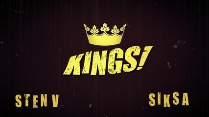 Sten V & Siksa - Крале!