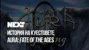NEXTTV 055: Енциклопедия на Куестовете: Aura: Fate of the Ages
