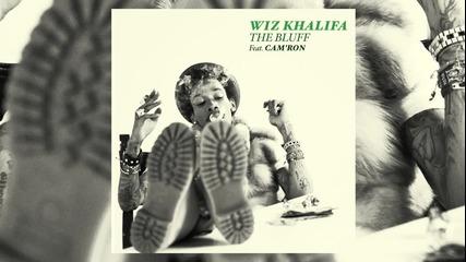 Wiz Khalifa ft. Cam'ron - The Bluff [audio]