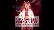 Nely Vanessa - Firestarter Ремикс