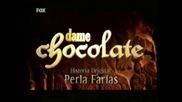 Dame chocolate - Entrada 4 (fox tv, Serbia)