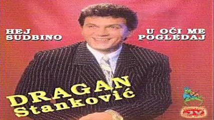 Dragan Stankovic - Cekala si da kucnem na vrata