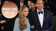 A-Rod didn't know who J.Lo was when they met