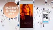 Taylor Swift is reconnecting with fans via a new app