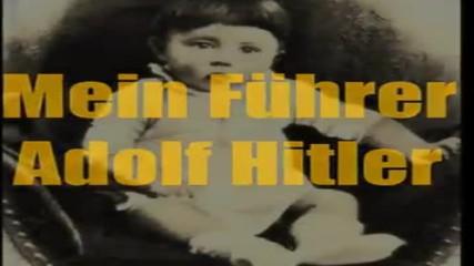 Почит към -- Adolf Hitler __ Tribute To -- Mein Fuhrer - 2 - Последният Велик Бял Човек!