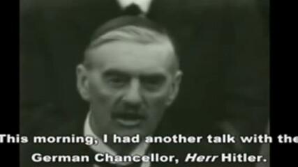 """Реч на Британският премиер министър Невил Чембърлейн– """" Мир в наше време""""30 септември 1938г.виж Инфо"""