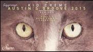 Kid Creme - Austin's Groove ( Gene Farris ' Windy City ' Re - Rub Dub )