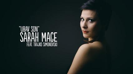 Sarah Mace feat Trajko Simonovski - Ubav son(пeсен посветена на Тоше Проески)