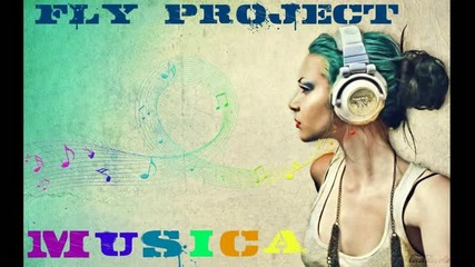 Fly Project - Musica [new 2011]