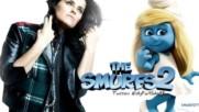 The Smurfs 2 Nelly Furtado High Life Film Muzigi Yonetmen 2018 Hd