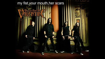Bfmv - My Fist,  Your Mouth,  Her Scars