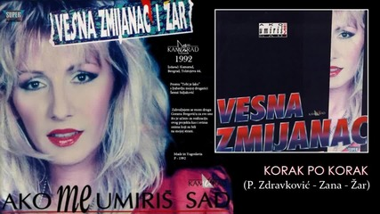 Vesna Zmijanac - Korak po korak - (Audio 1992)
