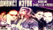 BISOLLINI, 2OfUs feat. F.O. & PEEVA - ДИВИЯТ ИЗТОК