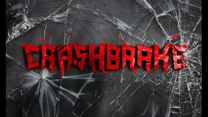 Crashbrake - In my Dreams