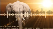 T R A N C E - Dave Wright Feat. Mg - Illustrious ( Darren Porter Remix ) ( Fsoe 275 )