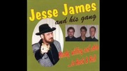 Jesse James and his Gang - Stay In Your Rockin Mood
