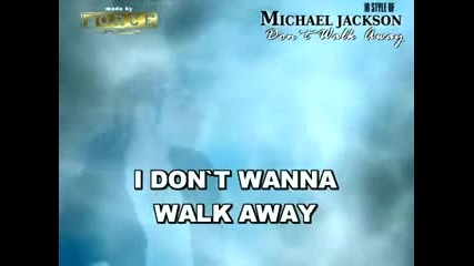 Michael Jackson - Don`t Walk Away Karaoke