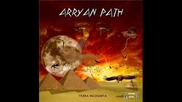 Arryan Path - The Blood Remains on the Believer