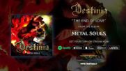 Destinia - The End Of Love (official Audio)