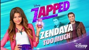 Zendaya - Too Much (from Zapped - Music from the Tv Movie ( Audio Only)