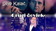 Sejo Kalac - Drugi Covjek Audio 2018