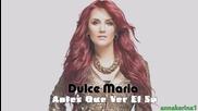 03. Dulce Maria - Antes Que Ver El Sol (ft. Manu Gavassi)