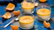 Панакота с крем от мандарини   Бон Апети   24Kitchen Bulgaria