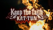 Kat-tun - Keep The Faith Pv