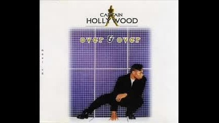 Captain Hollywood Project - Over and Over (force and Gordon Radio Mix)