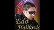 Edo Halilovic - Dijete raste kao sirota