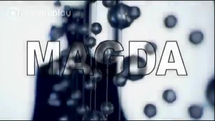 Премиера * Магда - Вляво черна, вдясно руса ( Официално Видео ) * 2012 *