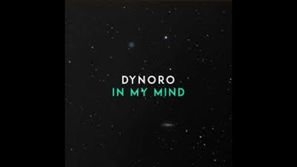 Dynoro- In My Mind