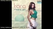 превод / липсваш ми - Tara - Missing You