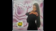 Corona - Because The Night