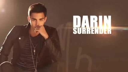Вълшебнаааа !!! Darin - Surrender (audio)